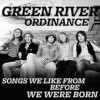 Product Image: Green River Ordinance - Songs We Like From Before We Were Born