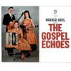 Product Image: The Gospel Echoes - Warner Bros Present The Gospel Echoes