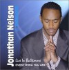Product Image: Jonathan Nelson - Live In Baltimore: Everything You Are