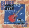 Glenn Kaiser - Blues Heaven: The Best Of Glenn Kaiser's Blues