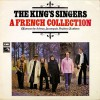 Product Image: The King's Singers - A French Collection, Chansons by Arbeau, Jannequin, Poulence & Others