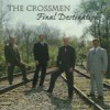 Product Image: Crossmen Quartet - Final Destination