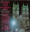 Westminster Abbey Choir - Christmas Carols From Westminster Abbey