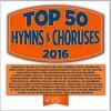 Various - Top 50 Hymns & Choruses 2016