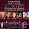 Product Image: Bill & Gloria Gaither - Let The Glory Come Down