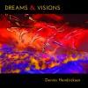 Product Image: Dennis Hendricksen - Dreams & Visions