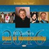 Product Image: Bill & Gloria Gaither & Their Homecoming Friends - Best Of Homecoming 2016