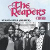 Product Image: The Reapers Choir - Stand Still (Remix)