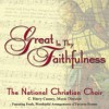 Product Image: The National Christian Choir - Great Is Thy Faithfulness