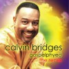 Product Image: Calvin Bridges - Gospelphyed: The Remix
