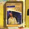 Mark Schultz - Live...A Night Of Stories & Songs