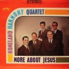 Product Image: The Homeland Harmony Quartet - More About Jesus