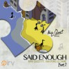 Product Image: Myx Quest - Said Enough Pt 2 (ftg Yaa Pono & Camie)