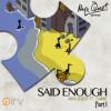 Product Image: Myx Quest - Said Enough Pt 1 (ftg Camie)