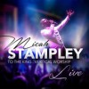 Product Image: Micah Stampley - To The King...Vertical Worship