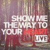 Product Image: Adam Villiers - Show Me The Way To Your Heart: Live