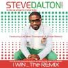 Product Image: Steve Dalton & The Leviticus Singers Of Charlotte - I Win (The Remix ftg LeJeune Thompson & Uncle Reece)