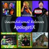 Product Image: ApologetiX - Unconditional Releases