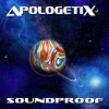 Product Image: ApologetiX - Soundproof