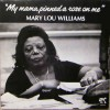 Product Image: Mary Lou Williams - My Mama Pinned A Rose On Me