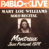 Product Image: Mary Lou Williams - Solo Recital Montreux Jazz Festival 1978
