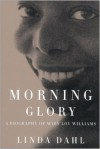 Product Image: Linda Dahl - Morning Glory: A Biography Of Mary Lou Williams