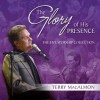 Product Image: Terry MacAlmon - The Glory Of His Presence