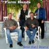 Product Image: The Farm Hands - Better Than I Deserve