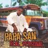 Product Image: Papa San - Real & Personal
