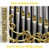 Product Image: The Jubilee Choir - You'll Never Walk Alone: Inspirational