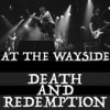 Product Image: At The Wayside - Death And Redemption