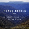 Product Image: Bryan Popin - Peace Series Vol 1: An Acoustic Piano Projrct