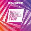 Product Image: Soul Survivor - Never Gonna Stop (Live)