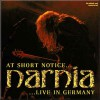 Product Image: Narnia - At Short Notice: Live In Germany