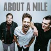 Product Image: About A Mile  - Born To Live
