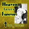 Product Image: Tim Jones - Heaven Lasts Forever