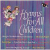 Product Image: Happy Time Chorus & Orchestra - Hymns For All Children