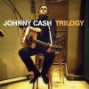 Product Image: Johnny Cash - Trilogy: Songs Of Our Soil/Hymns By Johnny Cash/Greatest!