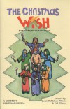 Product Image: Janet McMahan-Wilson, Ted Wilson - The Christmas Wish: A Children's Christmas Musical