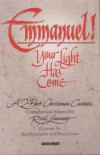 Product Image: Reid Lancaster - Emmanuel! Your Light Has Come: A 2-Part Christmas Cantata
