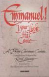 Reid Lancaster - Emmanuel! Your Light Has Come: A 2-Part Christmas Cantata