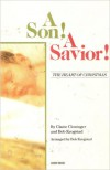 Product Image: Claire Cloninger, Bob Krogstad - A Son! A Savior!: The Heart Of Christmas