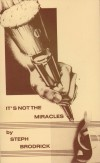 Product Image: Steph Brodrick - It's Not The Miracles