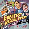 Michael J Tinker - The Greatest Rescue Ever!: Starring Inspector Smart And Michael 'Mikey' Tinker
