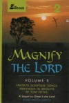 Product Image: Tom Fettke - Magnify The Lord Vol 2: Favorite Scripture Songs Arranged In Medleys