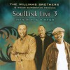 Product Image: The Williams Brothers & Their Superstar Friends - SoulLink Live 3: Man In The Mirror