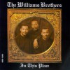 Product Image: The Williams Brothers - In This Place