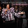 Product Image: Monica Lisa Stevenson - Live In Atlanta