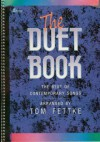 Product Image: Tom Fettke - The Duet Book: The Best Of Contemporary Songs Arranged By Tom Fettke