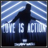 Product Image: Tauren Wells - Love Is Action